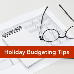 7 Tips to Keep You On-Budget This Holiday Season